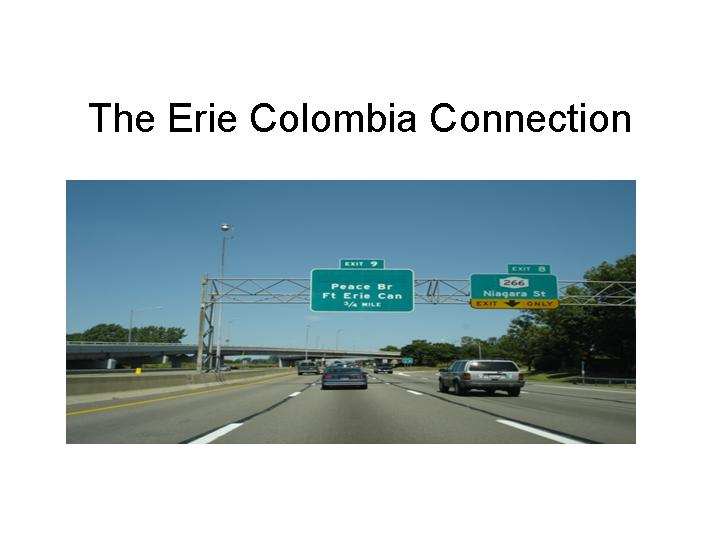 The Erie Colombia Connection