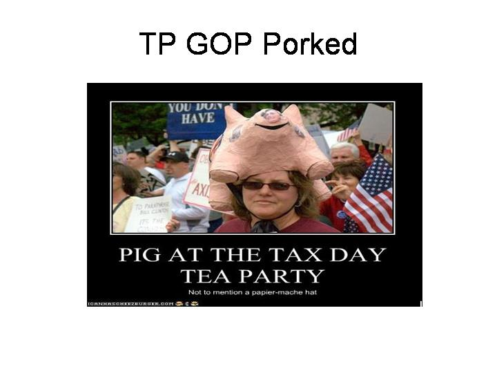 TP GOP Porked